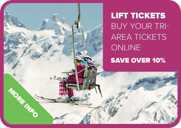 Lift Tickets: Buy your tri-area tickets online and save over 10%